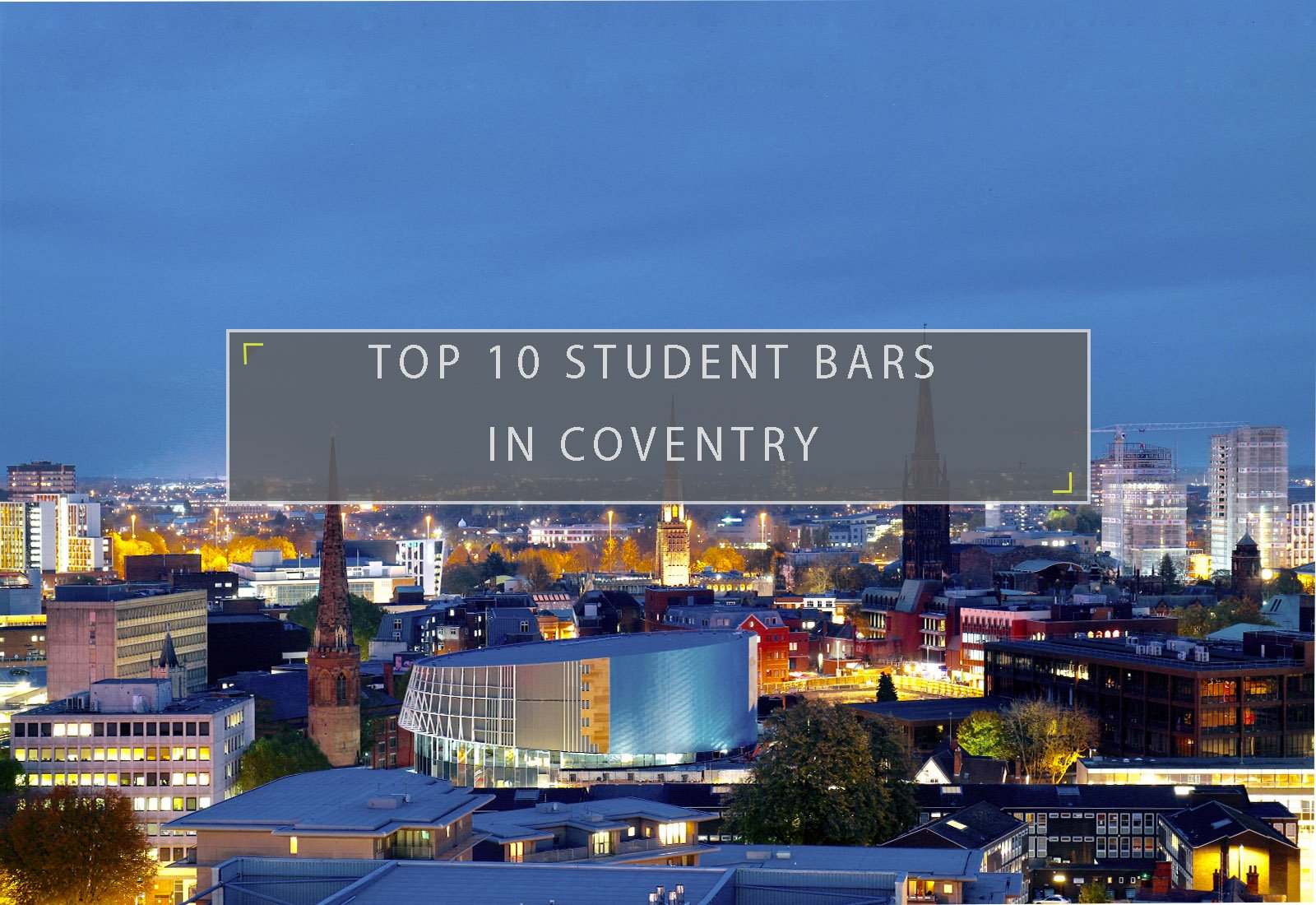 Top 10 Student Bars in Coventry