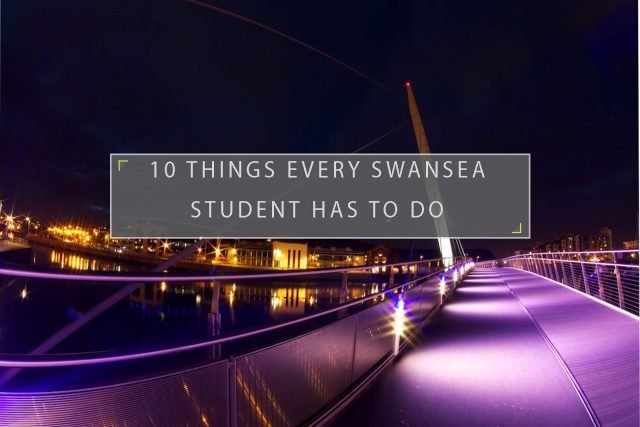 Things every Swansea student has to do