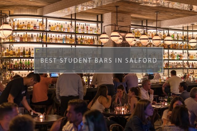 BEST STUDENT BARS IN SALFORD