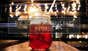 Top 10 Student Bars in Leeds
