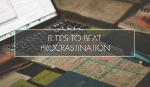 8 Ways to Stop Procrastinating and Start Studying